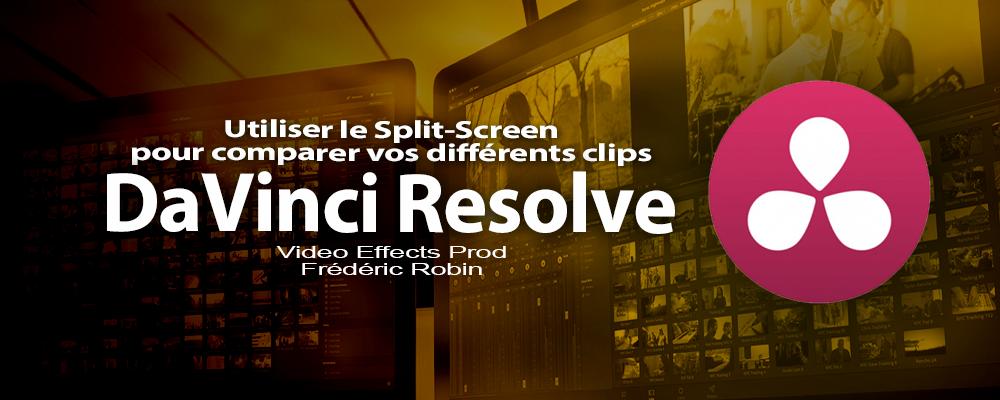 DaVinci Resolve 12 : Utiliser le Split-Screen pour comparer vos clips (#video67)
