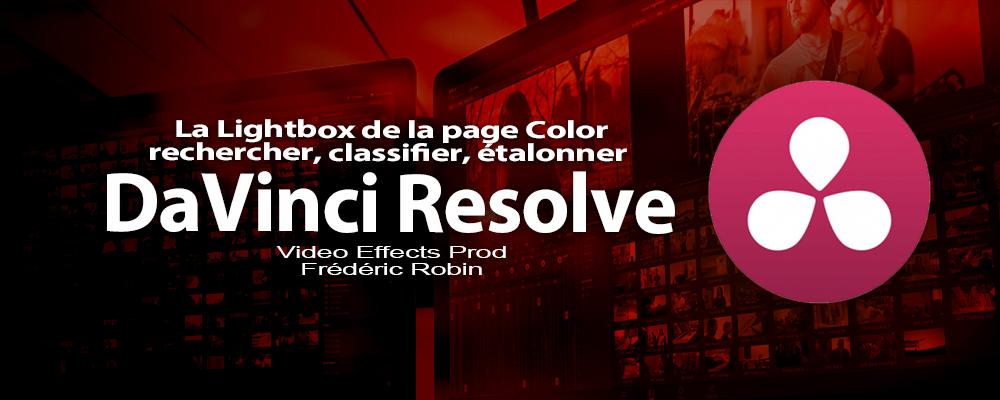DaVinci Resolve 12 : La Lightbox de la page Color (#video80)