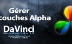 DaVinci Resolve 10 : Gérer les couches alpha