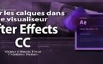 After Effects CC : Gérer et manipuler les calques dans le visualiseur