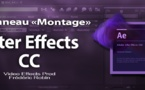 "After Effects : Le panneau ""Montage""."