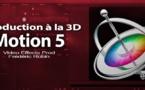 Motion 5 : Introduction à la 3D