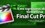 FCPX 10.1 : Les options de la Timeline (vidéo 15)