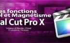 FCPX 10.1 : Les fonctions Survol et Magnétisme (vidéo 16)