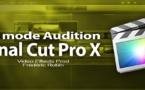 FCPX 10.1 : Utiliser le mode Audition (vidéo 35)