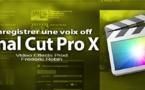 FCPX 10.1 : L'outil enregistrement voix off (video 63)