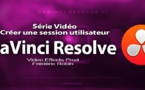 DaVinci Resolve 11 : Créer une session #1