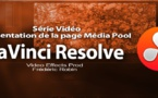 DaVinci Resolve 11 : Présentation du Média Pool #2