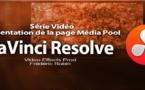 DaVinci Resolve 11 : Présentation du Média Pool #2