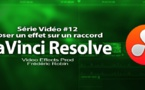 DaVinci Resolve 11 : poser un effet de raccord #12