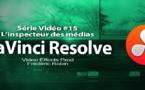 DaVinci Resolve 11 : L'inspecteur des médias #15