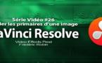 DaVinci Resolve 11 : Régler les primaires d'une image #26