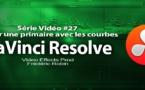 DaVinci Resolve 11 : Réaliser une primaire avec les options courbes #27