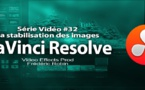 DaVinci Resolve 11 : La stabilisation des images #32