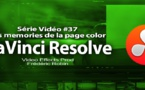 DaVinci Resolve 11 : les memories #37
