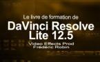 DaVinci Resolve 12.5 : le livre de formation en français