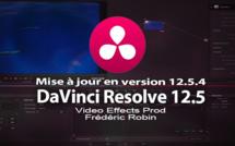 DaVinci Resolve 12 : mise à jour en 12.5.4