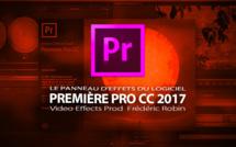 Première Pro CC 2017 : Les effets du logiciel
