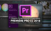 Première Pro CC 2018 : Objets graphiques essentiels