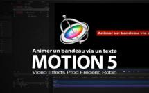 Motion 5 : Agrandir un bandeau avec du texte