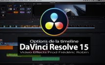 DaVinci Resolve 15 : Options de la timeline