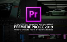 Première Pro CC 2019 : Panneau Audio Essentiel