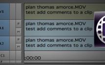Avid Media Composer : Rajouter des commentaires aux clips Part 14