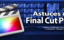 FCPX 10.1 : Astuces #1