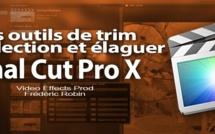 FCPX 10.1 : Les outils de Trim et élaguer un clip (video 21)