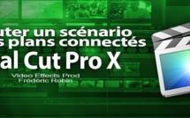 FCPX 10.1 : Ajouter un scénario sur les plans connectés (video 24)
