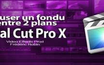 FCPX 10.1 : Poser un fondu entre 2 plans (video 26)
