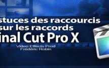 FCPX 10.1 : Etre efficace sur les raccords avec les raccourcis ^ et $ (vidéo 37)