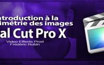 FCPX 10.1 ; Introduction à la colorimétrie des images (vidéo 48)
