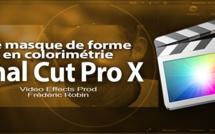 FCPX 10.1 : Le masque de forme pour l'étalonnage (vidéo 50)