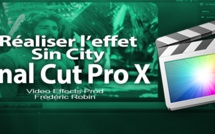 FCPX 10.1 : Réaliser l'effet SIn City ou Pleasant Ville (video 52)