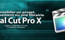 FCPX 10.1 : Consolider un projet, un évènement ou une librairie (video 55)