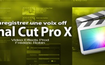 FCPX 10.1 : L'outil enregistrement voix off (video 63)