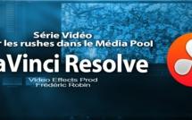 DaVinci Resolve 11 : Gérer les rushes dans la page Média Pool #4