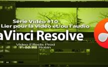DaVinci Resolve 11 : L'outil lier la vidéo et l'audio #10