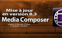 Avid Media Composer 8.3 : la mise à jour