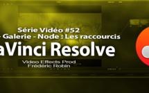 DaVinci Resolve 11 : Les raccourcis de la gestion de l'étalonnage #52