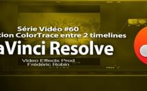 DaVinci Resolve 11 : La fonction ColorTrace entre 2 timelines #60