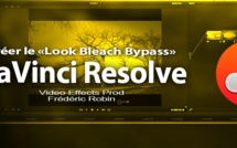 "DaVinci Resolve 11 : Créer le look ""Bleach Bypass"""