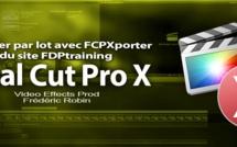 FCPXporter : l'exportation par lot pour FCPX