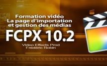 FCPX 10.2 : La page d'importation