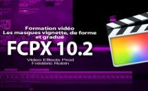 FCPX 10.2 : Les masques de forme, vignette et gradué