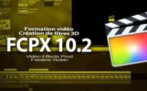 FCPX 10.2 : Création de titres 3D
