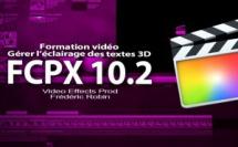 FCPX 10.2 : Gérer l'éclairage des textes 3D