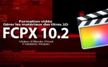 FCPX 10.2 : Les matériaux des titres 3D