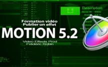 Motion 5 : Publier un effet